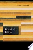 Liberalism   s Religion
