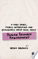 A Very Short  Fairly Interesting and Reasonably Cheap Book About Human Resource Management