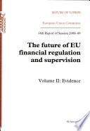 The future of EU financial regulation and supervision