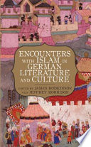 Encounters with Islam in German Literature and Culture