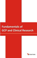 Fundamentals of Gcp and Clinical Research