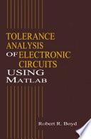 Tolerance Analysis of Electronic Circuits Using MATLAB
