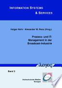 Prozess  und IT Management in der Broadcast Industrie