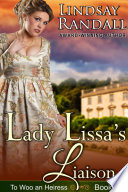 Lady Lissa s Liaison  To Woo an Heiress  Book 1