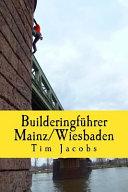 Builderingfhrer Mainz/Wiesbaden