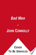 Bad Men : settlers on the small maine island...