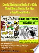 Comic Illustration Books For Kids  Short Moral Stories For Kids   Dog Humor Books