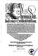 Chronica Zeitbuch und Geschichtbibell von anbegyn bis in dis gegenwertig 1536  Jar verlengt  etc