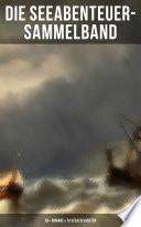 Die Seeabenteuer Sammelband 50 Romane 70 Seegeschichten