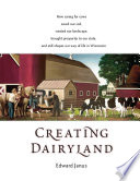 Creating Dairyland