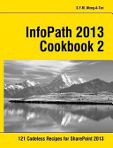 InfoPath 2013 Cookbook 2