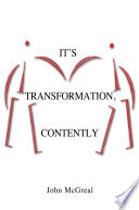 It's Transformation, Contently