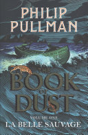 La Belle Sauvage by Philip Pullman