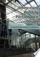 Integrating Building Performance with Design Of Designing For Building Performance Early In