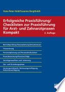 Erfolgreiche Praxisführung/Checklisten zur Praxisführung für Arzt- und Zahnarztpraxen Kompakt