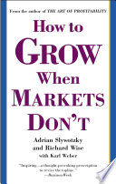 How to Grow When Markets Don t