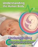 Understanding Reproduction
