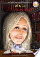 Who is J  K  Rowling  Book PDF