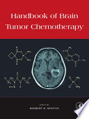 Handbook of Brain Tumor Chemotherapy