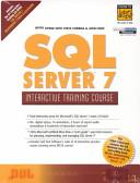 Sql Server 7 Interactive Training Course