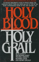 . Holy Blood, Holy Grail .