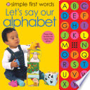 Simple First Words Let's Say Our Alphabet