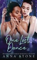 One Last Dance : in a prestigious london ballet company has...