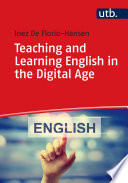 Teaching and Learning English in the Digital Age