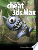 How to Cheat in 3ds Max 2011