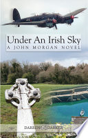 Under An Irish Sky  A John Morgan Novel