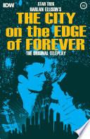 Star Trek Harlan Ellison S City On The Edge Of Forever 3