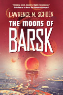 The Moons of Barsk Wonderful Story Drive The Moons Of