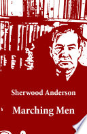 Marching Men Unabridged