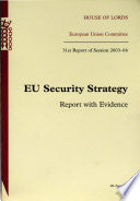 European Union Committee 31st Report Of Session 2003 04  Eu Security Strategy