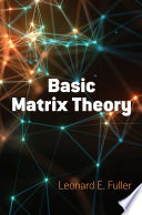 Basic Matrix Theory