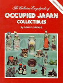 The Collector s Encyclopedia of Occupied Japan Collectibles