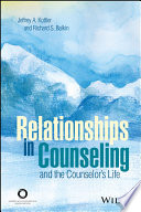 Relationships In Counseling And The Counselor S Life