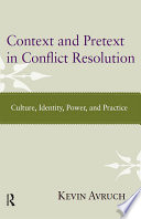 Context And Pretext In Conflict Resolution
