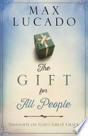 The Gift for All People
