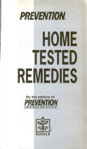 Prevention home tested remedies