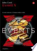 Eventi X  Eventi estremi e il futuro della civilt