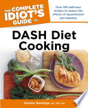 The Complete Idiot s Guide to DASH Diet Cooking
