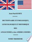 Dictionnaire Etymologique des Aglicismes et des Américanismes
