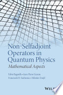 Non Selfadjoint Operators in Quantum Physics