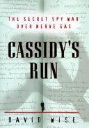 Cassidy's Run : cold war following one fbi agent as...