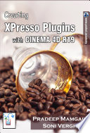Creating XPresso Plugins With CINEMA 4D R19