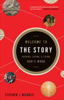 Welcome To The Story : the bible in a way that...
