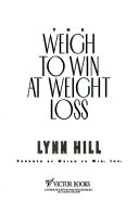 The Weigh to Win at Weight Loss