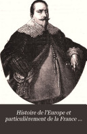 Histoire de l'Europe et particulièrement de la France de 1610 à 1789