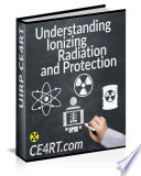Understanding Ionizing Radiation And Protection